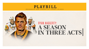RYAN HAGGERTY: A SEASON IN THREE ACTS