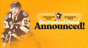 PENGUINS ANNOUNCE SIX GUARANTEED DATES