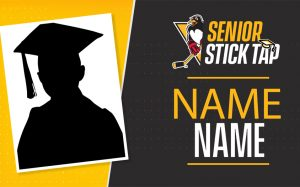 RECOGNIZE YOUR GRADUATE WITH A SENIOR STICK TAP