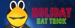 THE HOLIDAY HAT TRICK IS BACK