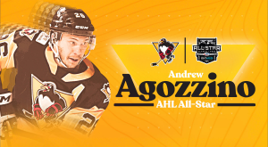 PENGUINS' ANDREW AGOZZINO NAMED TO AHL ALL-STAR CLASSIC