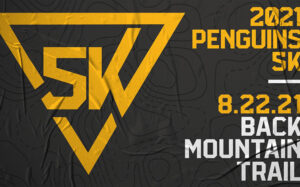 HIT THE TRAIL FOR THE INAUGURAL PENGUINS 5K